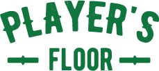 PLAYER'S FLOOR